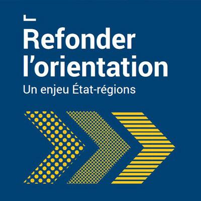 Publication du rapport Charvet « Refonder l'orientation : un enjeu Etat-Régions »