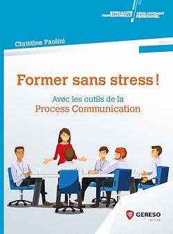 "C@plibris : ebook ""Former sans stress"""