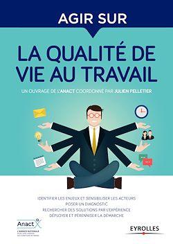 """Bibliothèque C@plibris : l'ebook """"Agir sur la qualité de vie au travail"""""""