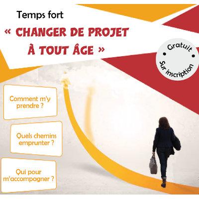 Temps fort « Changer de projet à tout âge » le 9 juillet à Poitiers