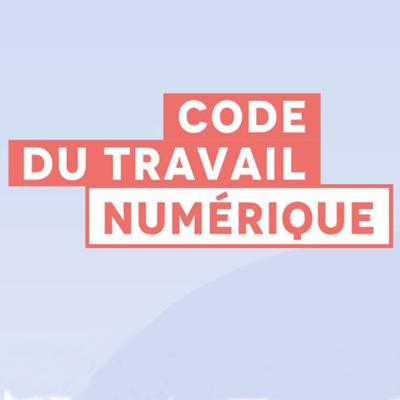 Le code du travail numérique est en ligne