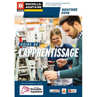 Edition 2018-2019 du Guide de l'apprentissage en Nouvelle-Aquitaine