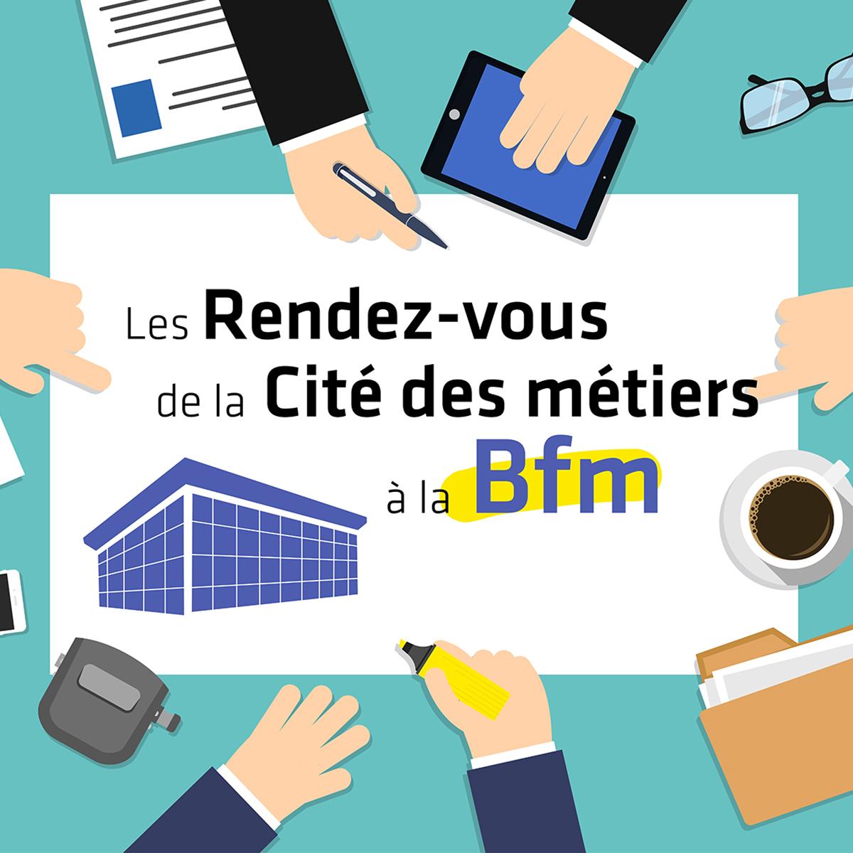 Les Rendez-vous de la Cité des métiers à la BFM de Limoges