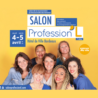 7e édition du salon de la reconversion Profession'L à Bordeaux