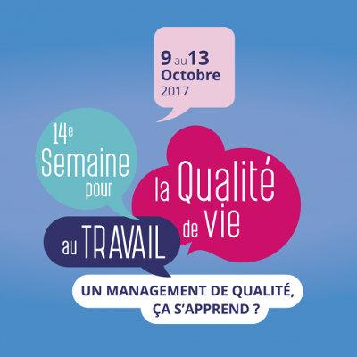 Le management, au programme de la Semaine pour la qualité de vie au travail