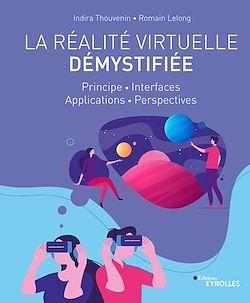 """Conseil lecture : lisez l'ebook """"La réalité virtuelle démystifiée"""""""