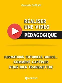 """Conseil lecture : lisez l'ebook """"Réaliser une vidéo pédagogique"""" sur C@plibris"""