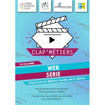 Clap' Métiers, la web-série des missions locales de la Vienne