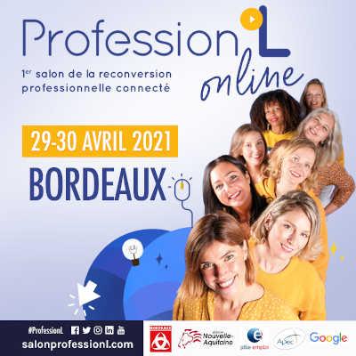 9e édition de Profession'L, le salon de la reconversion professionnelle au féminin à Bordeaux