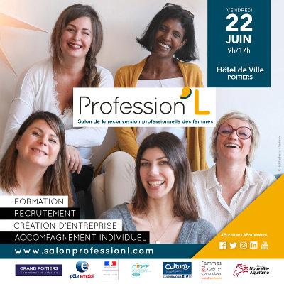 Reconversion des femmes : Salon Professionn'L le 22 juin à Poitiers